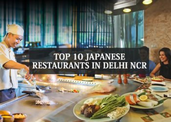 Top 10 Japanese Restaurants in Delhi