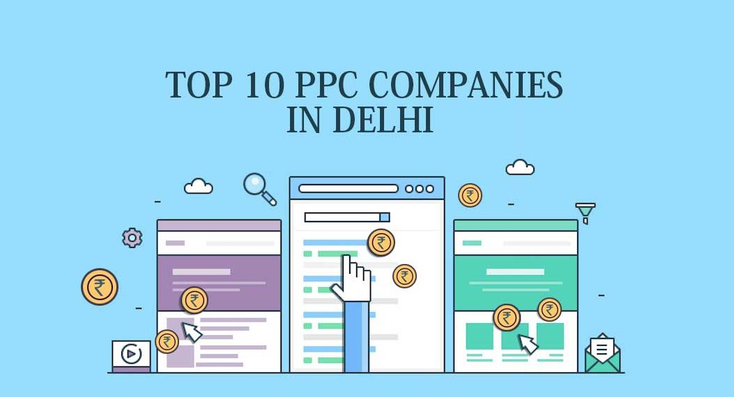Top 10 PPC companies in Delhi