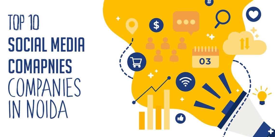 Top 10 Social Media Companies in Noida