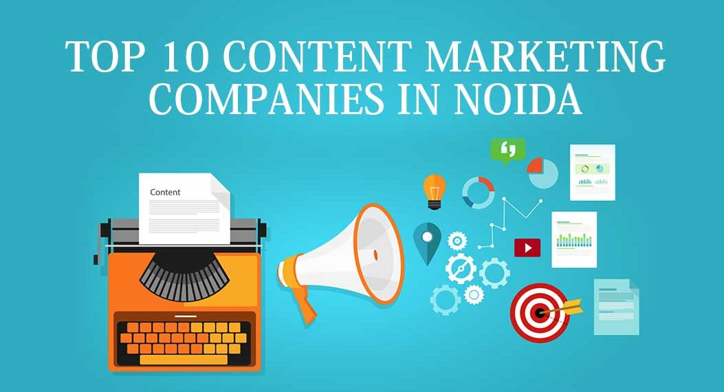 Top 10 content marketing companies in Noida