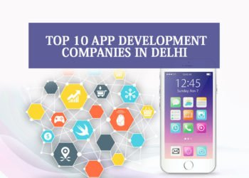 Top 10 App Development Companies in Delhi