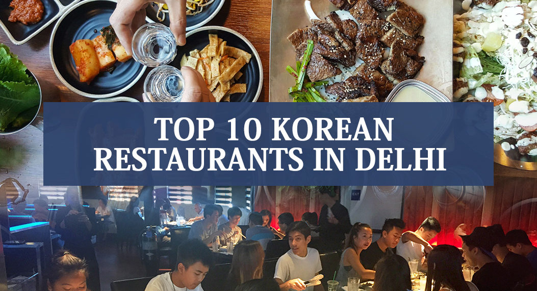 Top 10 Korean Restaurants in Delhi