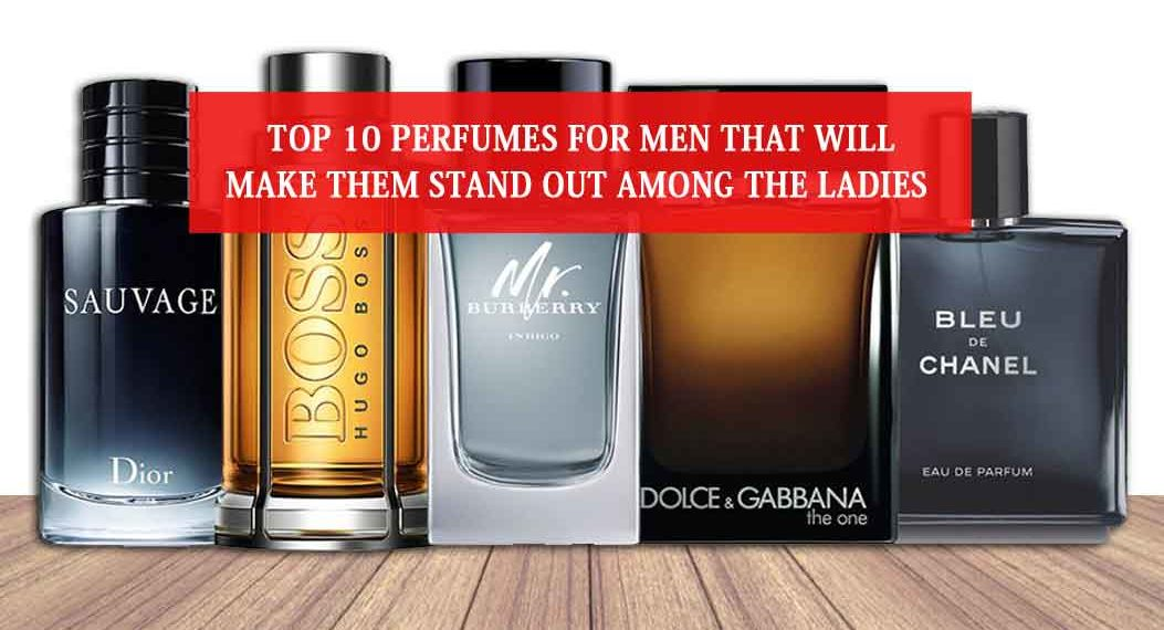 Top 10 Perfumes For Men That Will Make Them Stand Out Among The Ladies