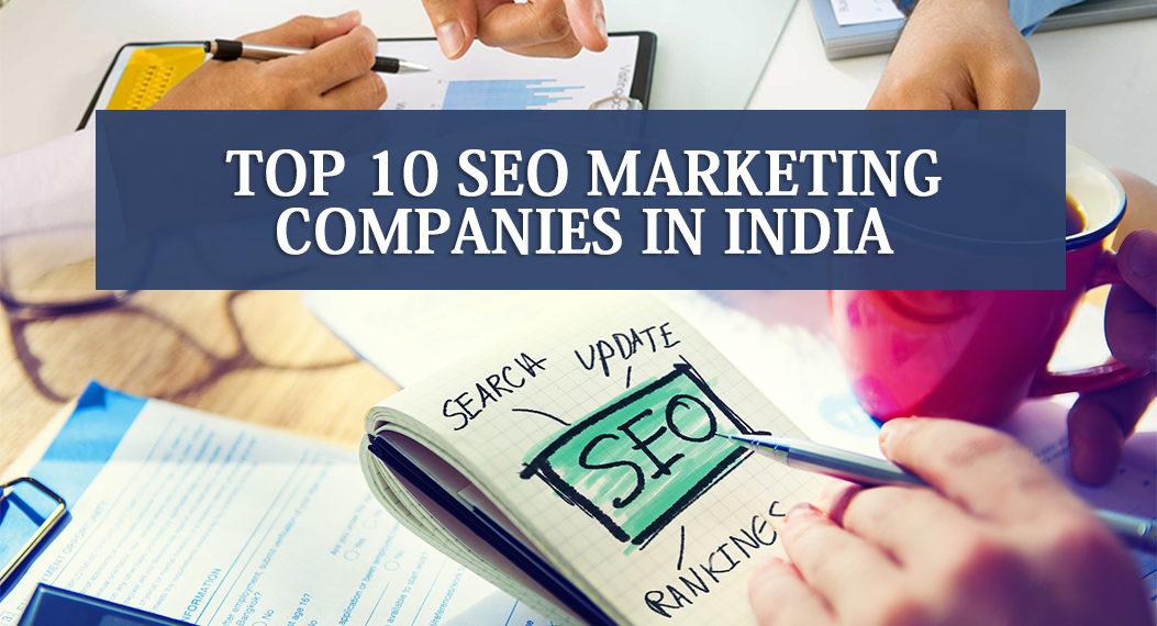 Top 10 SEO companies in India