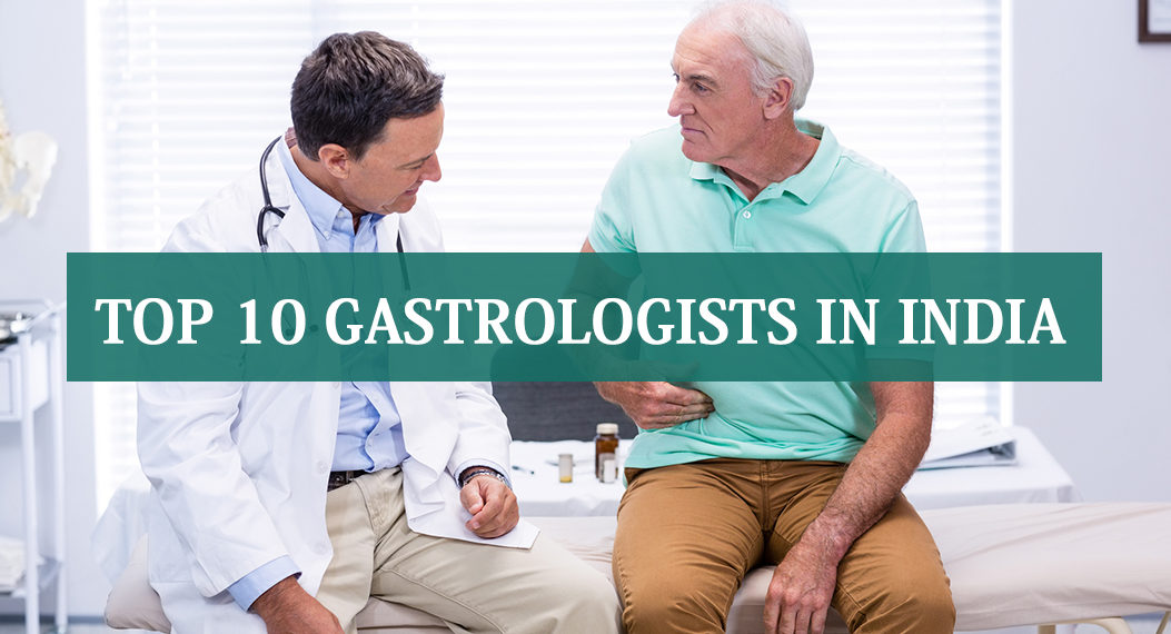 Top 10 Gastrologists in India