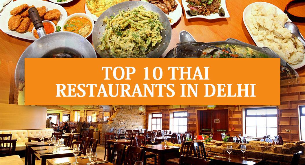 Top 10 Thai Restaurants in Delhi NCR