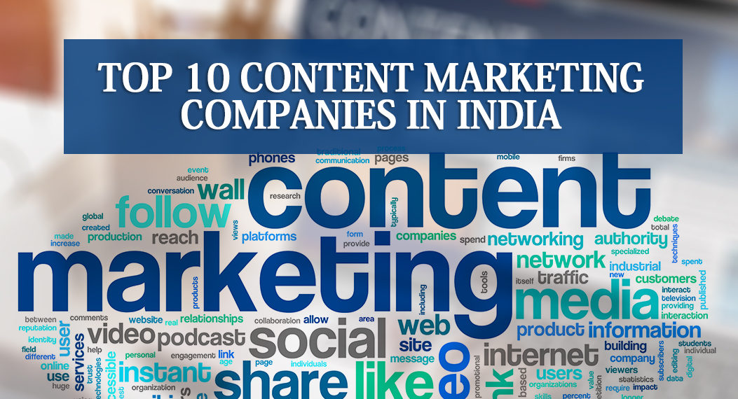 Top 10 Content Marketing Companies in India