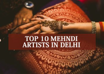 Top 10 Mehndi Artist in Delhi