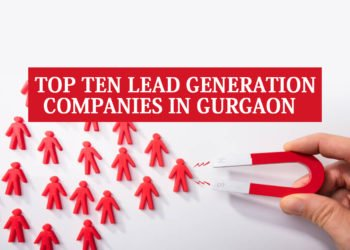 Top 10 Lead Generation Companies in Gurgaon