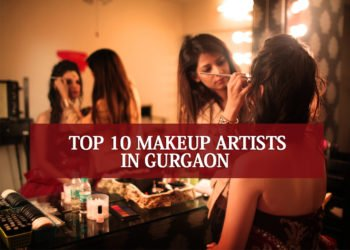 Top 10 Makeup Artists in Gurgaon