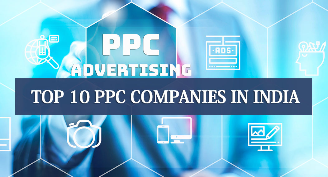 Top 10 PPC Companies in India