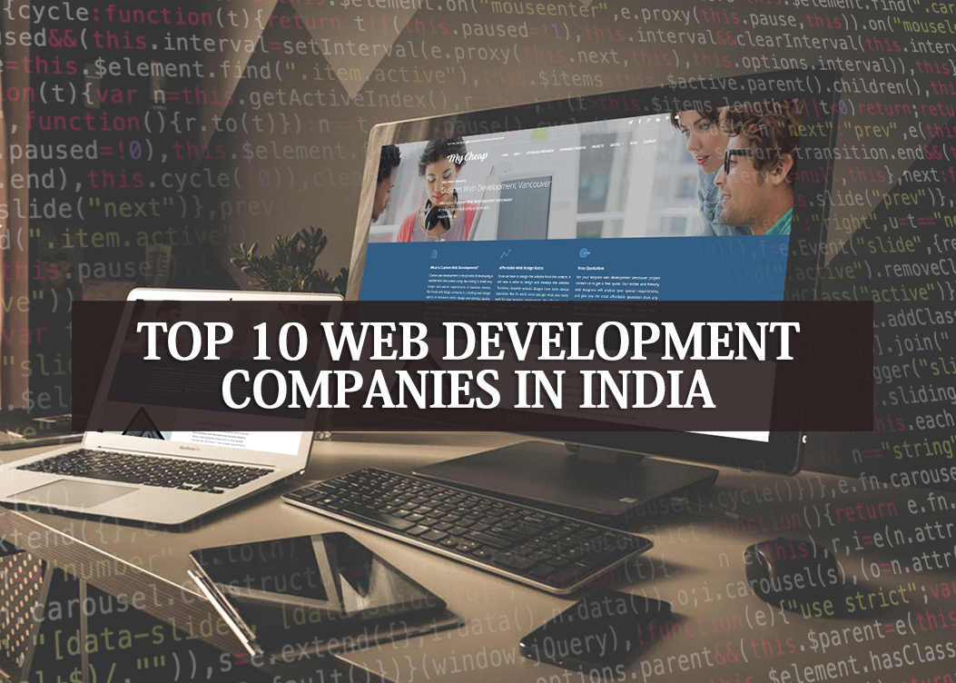 Top 10 Web Development Companies In India Best Website Designing