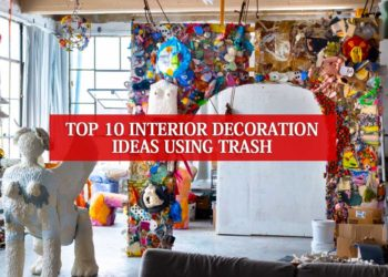 Top 10 Interior Decoration Ideas