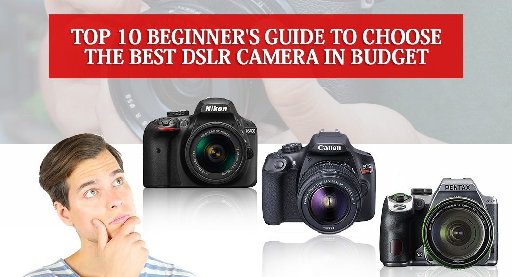 Best DSLR Camera in Budget