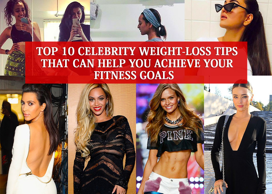 Top 10 Celebrity Weight Loss Tips That Can Help You Achieve Your Fitness Goals Find Top 10