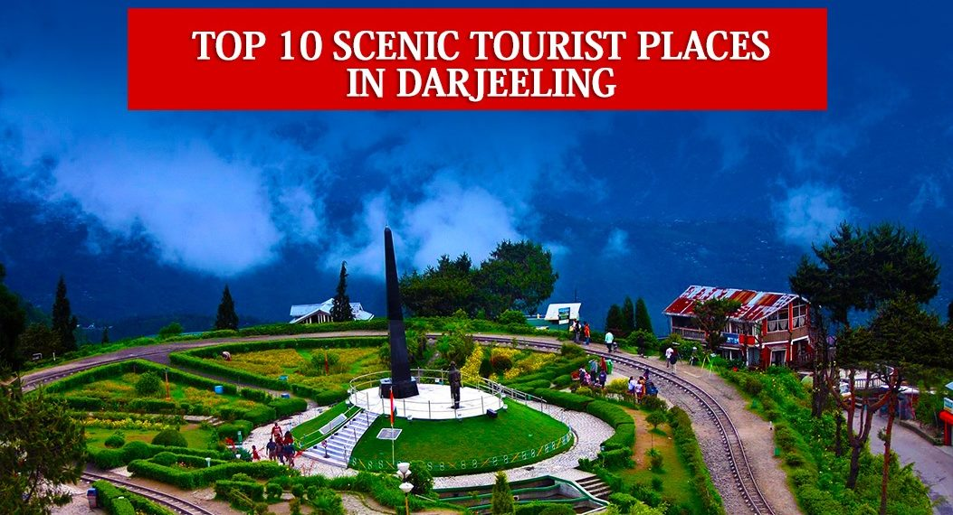 Scenic Tourist Places In Darjeeling