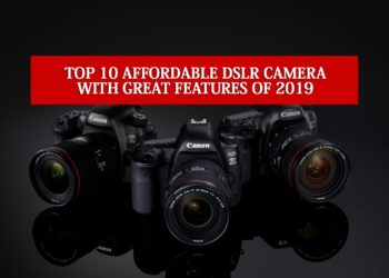affordable DSLR camera