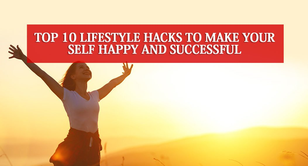 Lifestyle Hacks