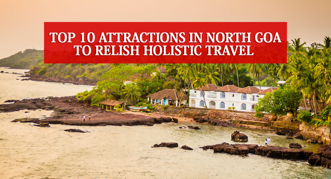 Attractions In North Goa