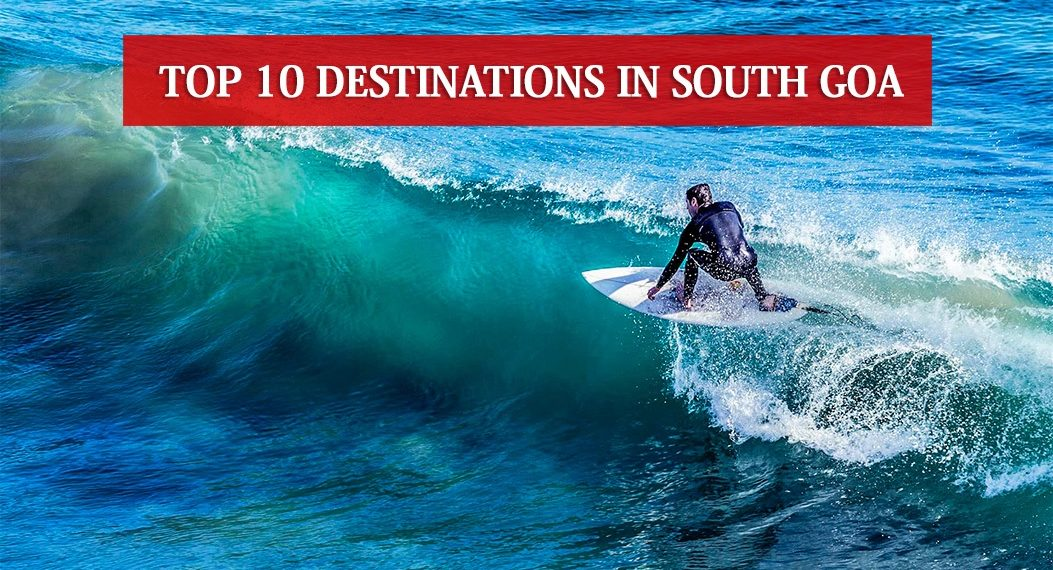 Destinations In South Goa