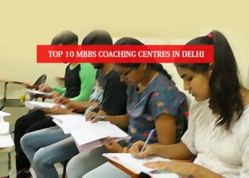 Top 10 MBBS Coaching Institutes In Delhi