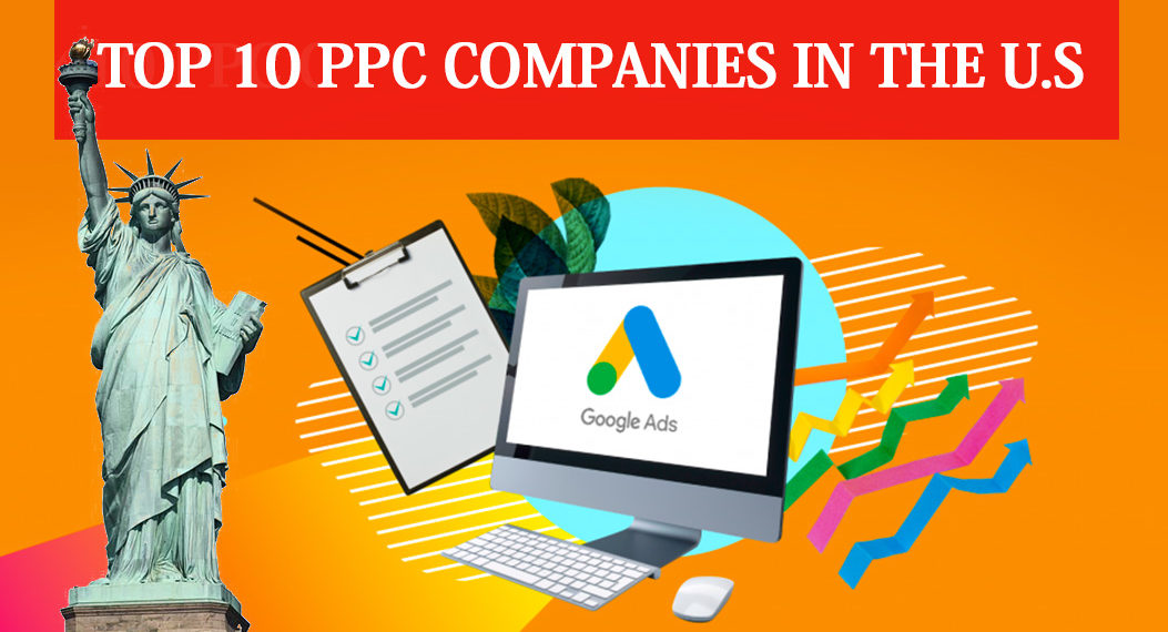 Best Ads Of 2020.List Of Top 10 Ppc Companies In Usa 2020 10 Best Usa Ppc