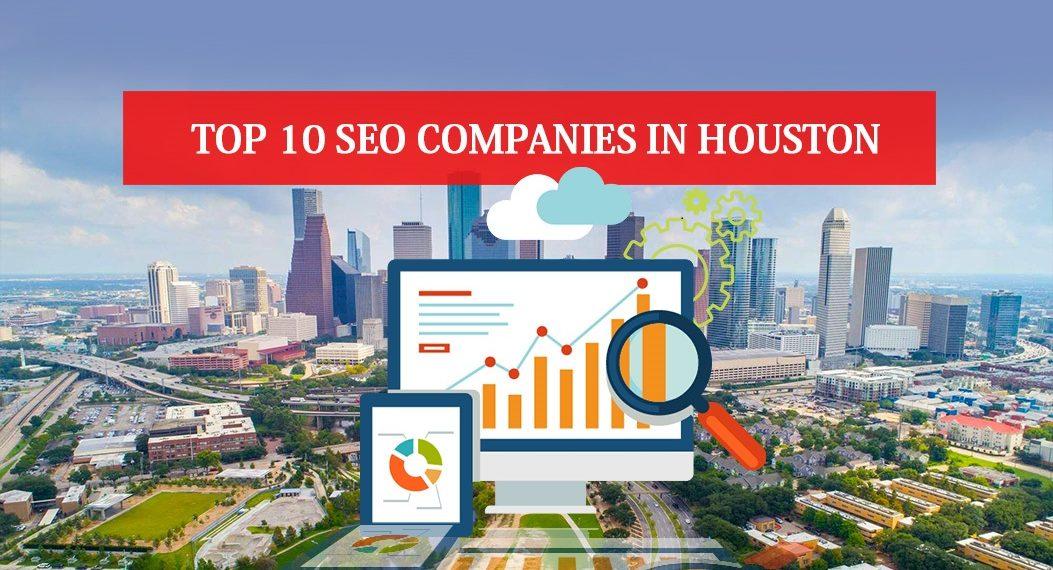 Top 10 SEO Companies in Houston