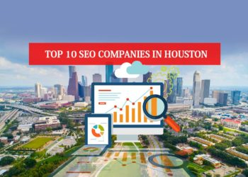 Top 10 SEO Companies in Houston
