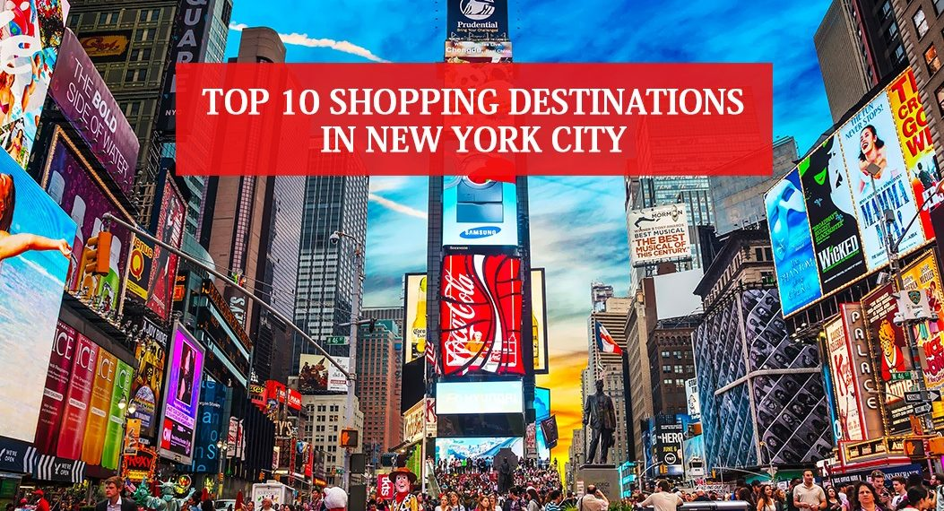 Shopping Destinations in New York City