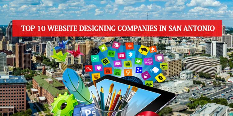 Top 10 Website Designing Companies in San Antonio
