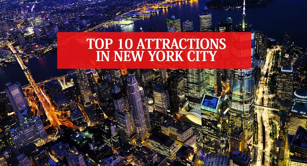 Top 10 Attractions in New York City