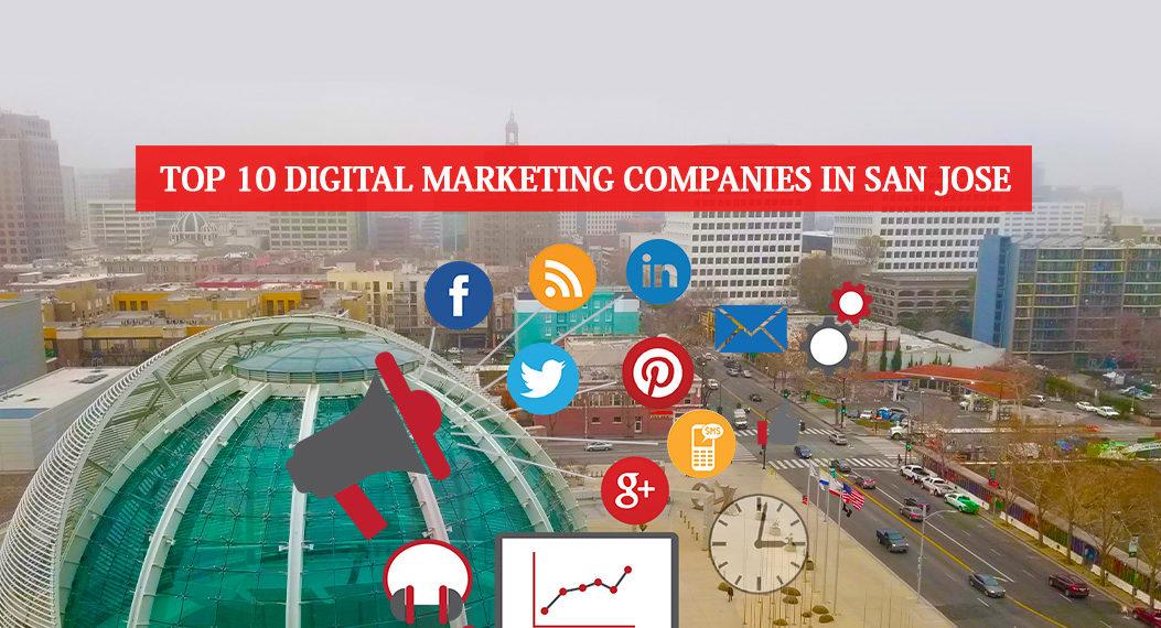 Top 10 digital marketing companies in San Jose