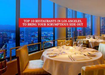 Top 10 Restaurants In Los Angeles