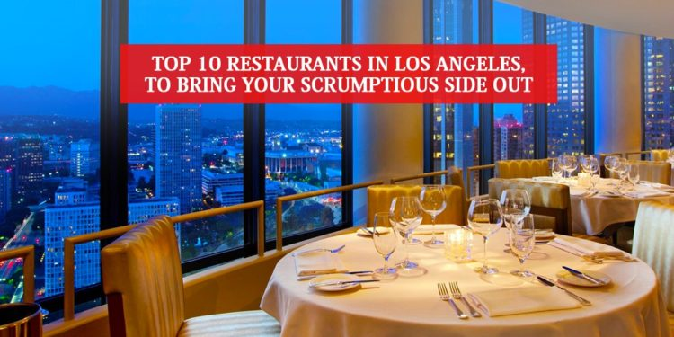 Top 10 Restaurants In Los Angeles