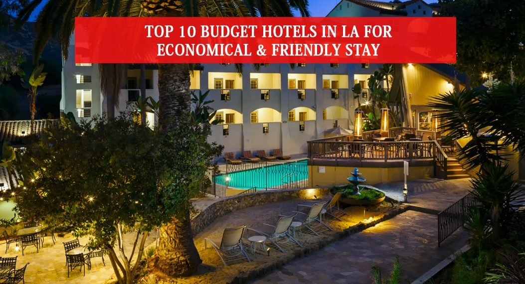 Budget Hotels In LA