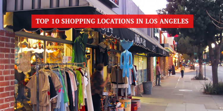 Shopping Locations In Los Angeles