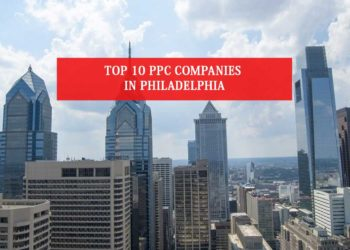 Top 10 PPC Companies In Philadelphia