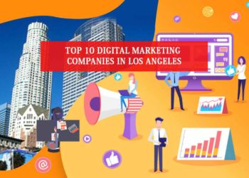 Digital Marketing Companies in Los Angeles