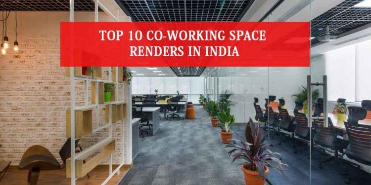 Top-10-Coworking-Space-Renders-In-India