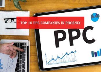 Top 10 PPC Companies in Phoenix