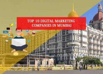 Top 10 Digital Marketing Companies in Mumbai