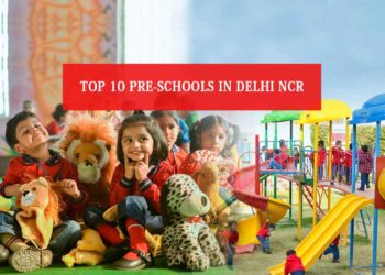 Top 10 Pre Schools in Delhi NCR