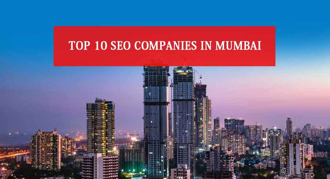 Top 10 SEO Companies in Mumbai
