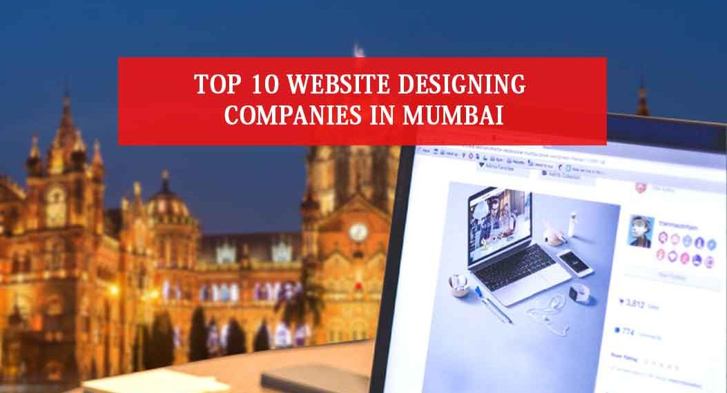 Top 10 Website Designing Companies in Mumbai