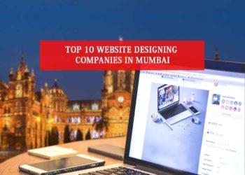 Top 10 Website Designing Companies in Mumbai