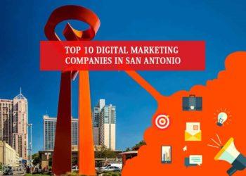 Top 10 Digital Marketing Companies in San Antonio