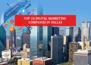 Top 10 Digital Marketing Companies in Dallas