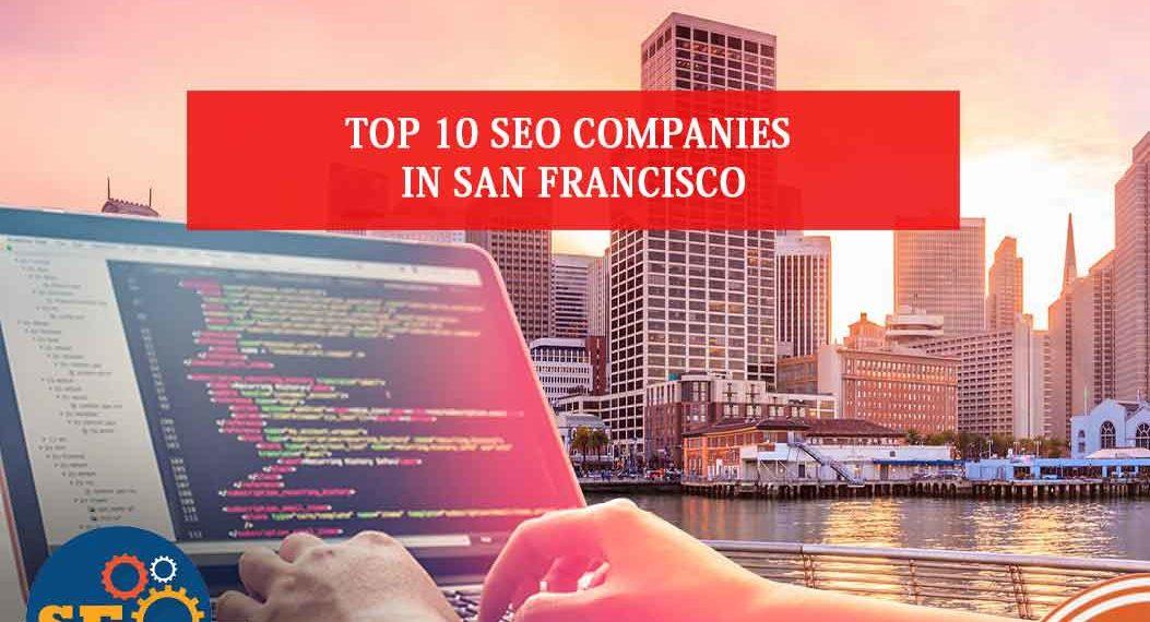 SEO companies in San Francisco