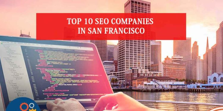 SEO companies in San Francisco