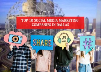 Top 10 Social Media Marketing Companies in Dallas